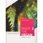 Enjoy the Organ, A Selection of easy-to-play Pieces, 2 <オルガン曲集>