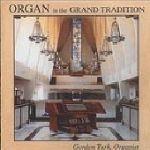 【CD】 オルガン in the グランド・トラディッション