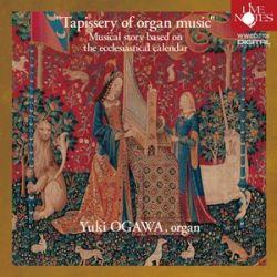 オルガン音楽の12ヶ月「 教会暦に基づく風のタペストリー」 /小川有紀
