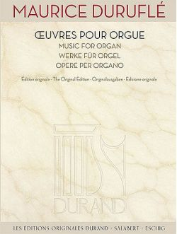 Oeuvres pour orgue. Edition originale  オルガン作品集:デュランから出版されたオルガン作品全曲