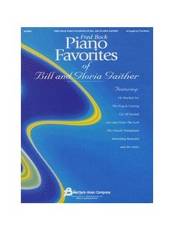 Fred Bock Piano Favorites of Bill and Gloria Gaither:ピアノ曲集