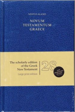 NESTLE-ALAND NOVUM TESTAMENTUM GRAECE 28th Revised Edition [Large Print edition]